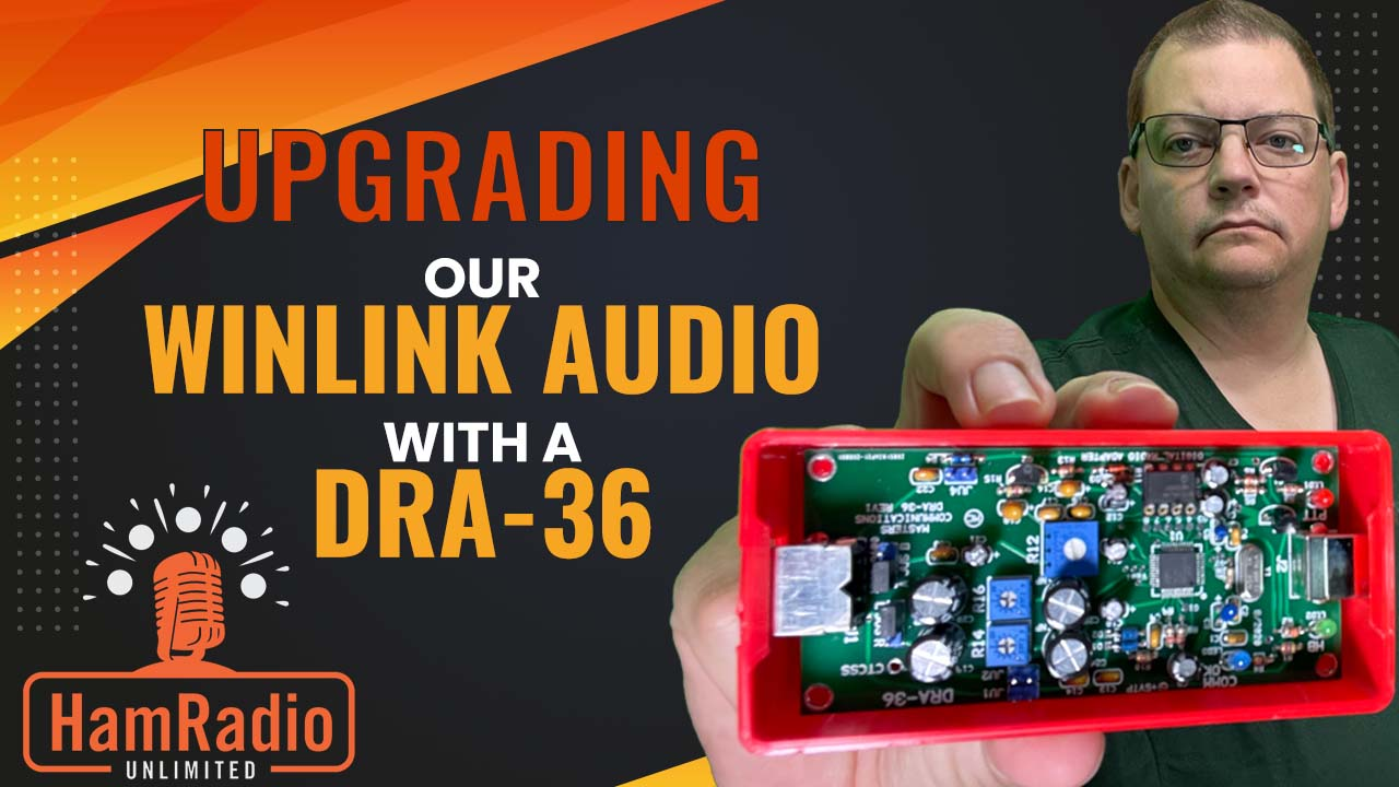 Upgrading our Winlink Node audio with a DRA-36 – S1E5